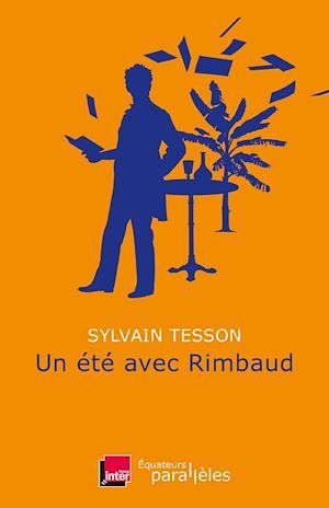 Téléchargez le livre :  Un été avec Rimbaud