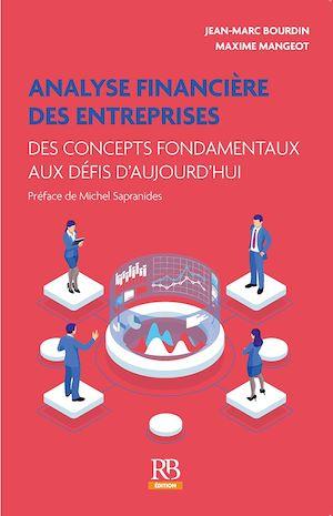 Téléchargez le livre :  Analyse financière des entreprises. Des concepts fondamentaux aux défis d'aujourd'hui
