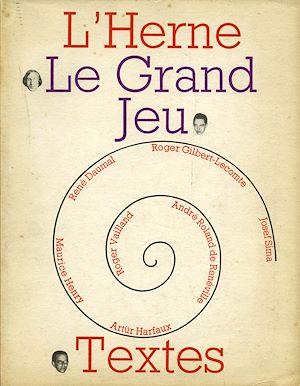 Téléchargez le livre :  Cahier de L'Herne n° 10 : Le Grand Jeu