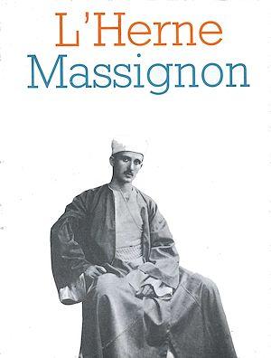 Téléchargez le livre :  Cahier de L'Herne n°13 : Massignon