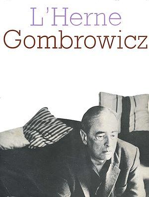 Téléchargez le livre :  Cahier de L'Herne n°14 : Gombrowicz