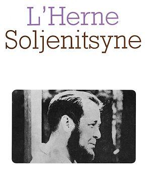 Téléchargez le livre :  Cahier de L'Herne n°16 : Soljenitsyne