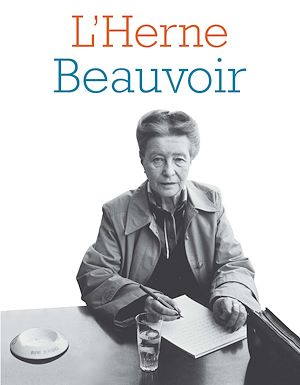 Téléchargez le livre :  Cahier de L'Herne N°100 : Simone de Beauvoir