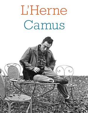 Téléchargez le livre :  Cahier de L'Herne N° 103 : Albert Camus