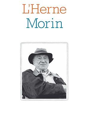Téléchargez le livre :  Cahier de L'Herne N°114 : Edgar Morin