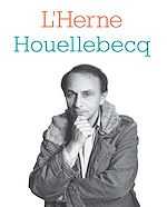 Télécharger le livre :  Cahier de L'Herne N°117 : Michel Houellebecq