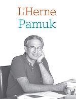 Télécharger le livre :  Cahier de L'Herne N°118 : Orhan Pamuk