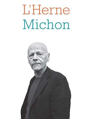 Téléchargez le livre :  Cahier de L'Herne N°120 : Pierre Michon
