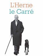 Télécharger le livre :  Cahier de L'Herne N°122 : John le Carré