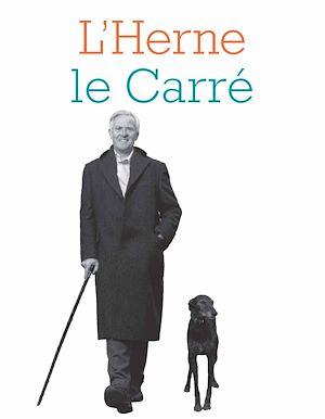 Téléchargez le livre :  Cahier de L'Herne N°122 : John le Carré