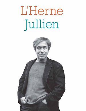 Téléchargez le livre :  Cahier de L'Herne N°121 : François Jullien