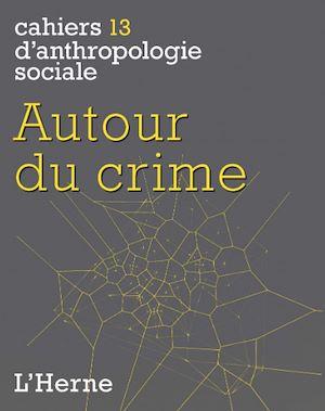 Téléchargez le livre :  Autour du crime