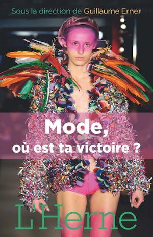 Téléchargez le livre :  Mode, où est ta victoire ?