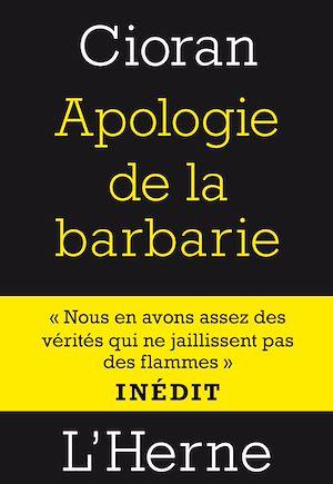Téléchargez le livre :  Apologie de la barbarie