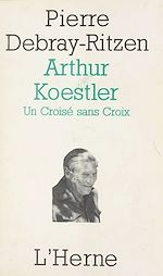 Télécharger cet ebook : Arthur Koestler : un croisé sans croix