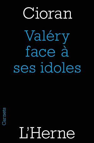 Téléchargez le livre :  Valéry face à ses idoles
