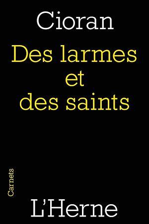 Téléchargez le livre :  Des larmes et des saints