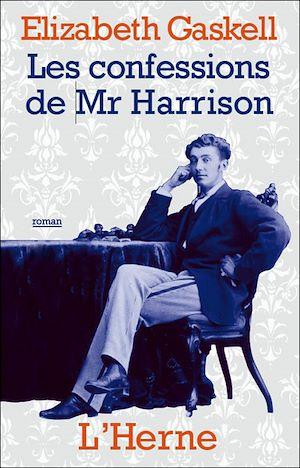 Téléchargez le livre :  Les confessions de Mr Harrison