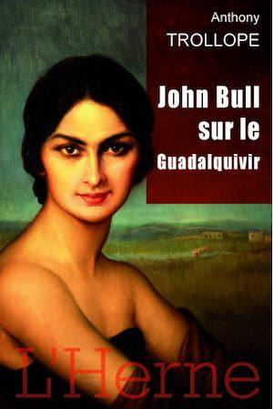 Téléchargez le livre :  John Bull sur le Guadalquivir