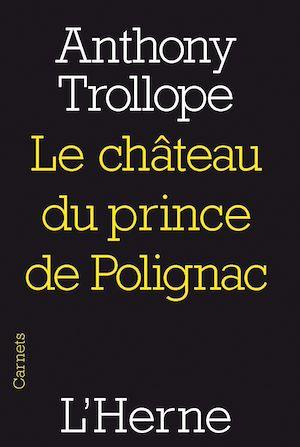 Téléchargez le livre :  Le château du prince de Polignac