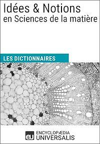 Télécharger le livre : Dictionnaire des Idées & Notions en Sciences de la matière