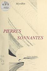 Télécharger cet ebook : Pierres sonnantes : poésies bardiques