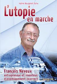 Téléchargez le livre :  L'utopie en marche