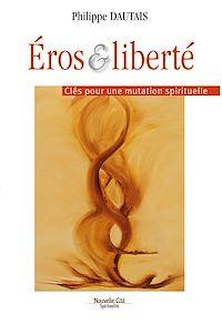Télécharger le livre : Éros et liberté