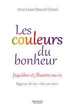 Télécharger le livre :  Les couleurs du bonheur