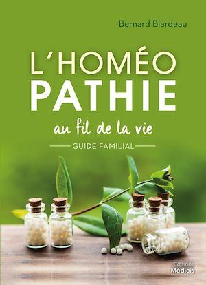 Téléchargez le livre :  L'homéopathie au fil de la vie