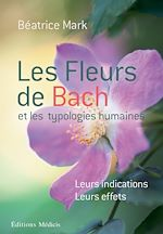 Les fleurs de Bach et les typologies humaines