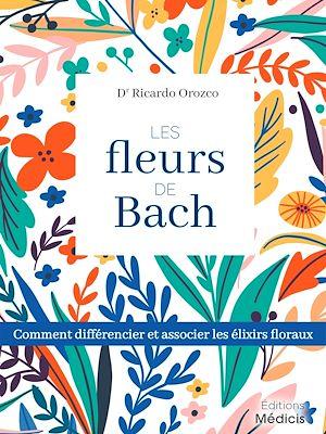Téléchargez le livre :  Les fleurs de Bach