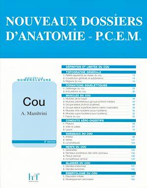 Téléchargez le livre :  NOUVEAUX DOSSIERS D'ANATOMIE - P.C.E.M. Cou - 2e édition