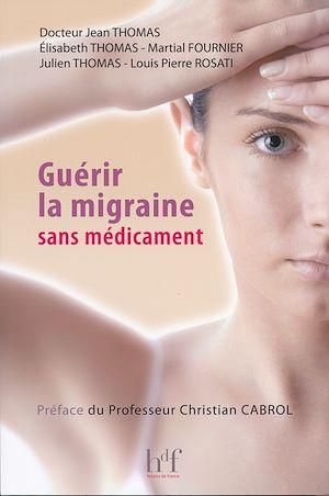 Téléchargez le livre :  Guérir la migraine sans médicament