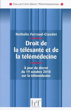 Téléchargez le livre :  Droit de la télésanté et de la télémédecine