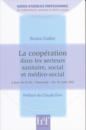 Téléchargez le livre :  La coopération dans les secteurs sanitaire, social et médico-social