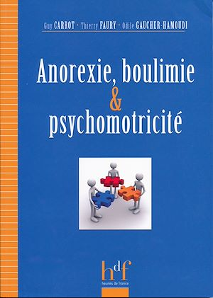 Téléchargez le livre :  Anorexie, boulimie et psychomotricité