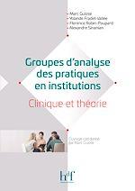 Télécharger le livre :  Groupes d'analyse des pratiques en institutions