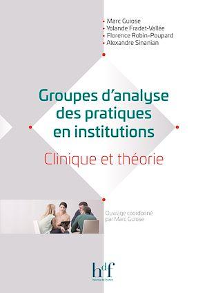 Téléchargez le livre :  Groupes d'analyse des pratiques en institutions