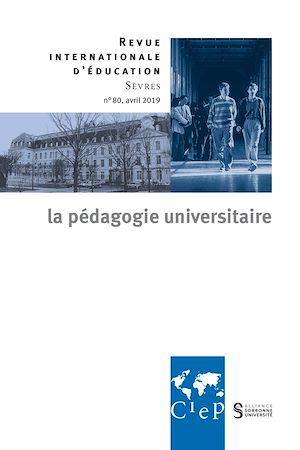 Téléchargez le livre :  La pédagogie universitaire dans le monde - Revue internationale d'éducation sèvres 80 - Ebook