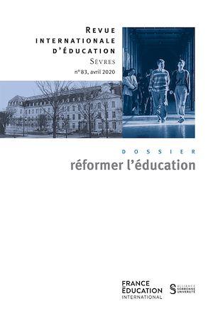 Téléchargez le livre :  Réformer L'éducation - Revue internationale d'éducation sèvres 83 - Ebook