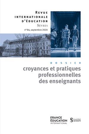 Téléchargez le livre :  Les croyances professionnelles des enseignants - Revue internationale d'éducation sèvres 84 - Ebook
