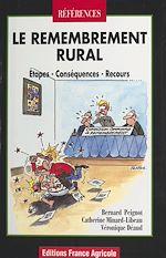 Télécharger cet ebook : Le Remembrement rural : étapes, conséquences, recours