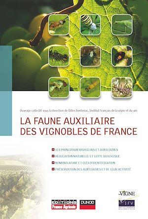 Téléchargez le livre :  La faune auxiliaire des vignobles de France