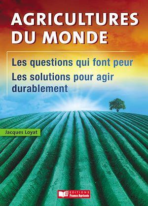 Téléchargez le livre :  Agricultures du monde
