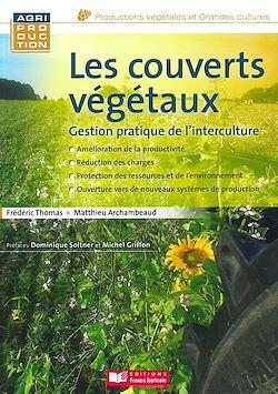 Téléchargez le livre numérique:  Les couverts végétaux : Gestion pratique de l'interculture