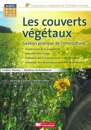 Téléchargez le livre :  Les couverts végétaux : Gestion pratique de l'interculture