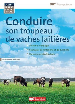 Téléchargez le livre :  Conduire son troupeau de vaches laitières