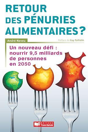 Téléchargez le livre :  Retour des pénuries alimentaires ?