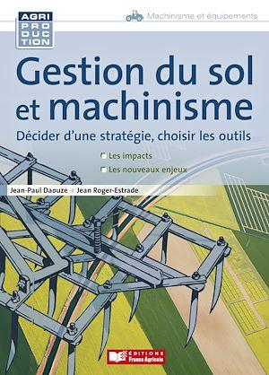 Téléchargez le livre :  Gestion du sol et machinisme